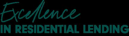 Excellence in Residential Lending